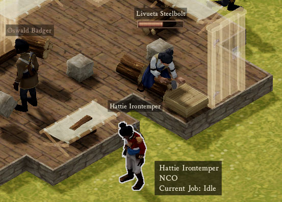 Hattie Irontemper can't turn Oswald Badget into a proper Redcoat until this barracks is finished. Hurry it up, Livueta!